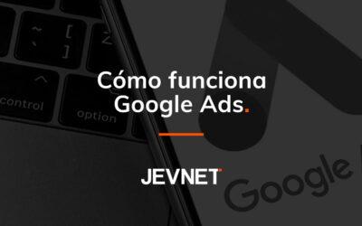 Cómo funciona Google Ads