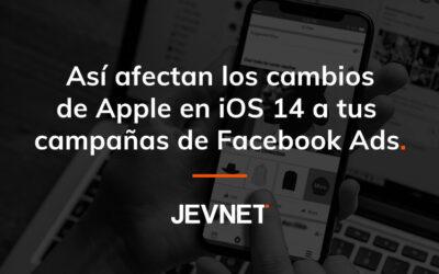 Cambios en iOS 14: Cómo afectan a Facebook Ads