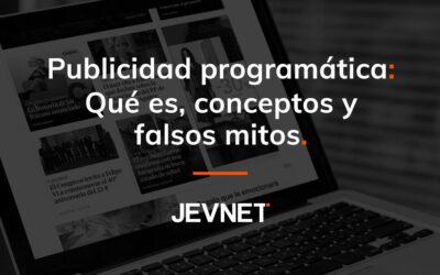 Publicidad programática: Qué es, conceptos y falsos mitos