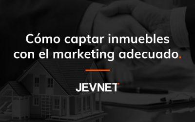 Cómo captar inmuebles con el marketing adecuado