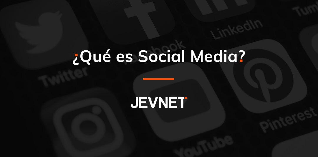 Qué es el social media