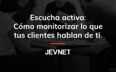 Escucha activa: Cómo monitorizar lo que dicen tus clientes