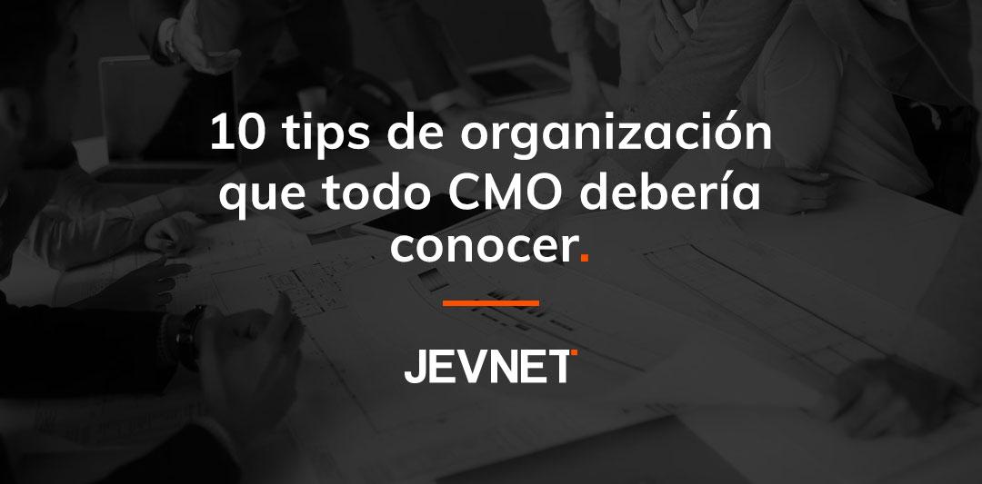 Tips organización CMO