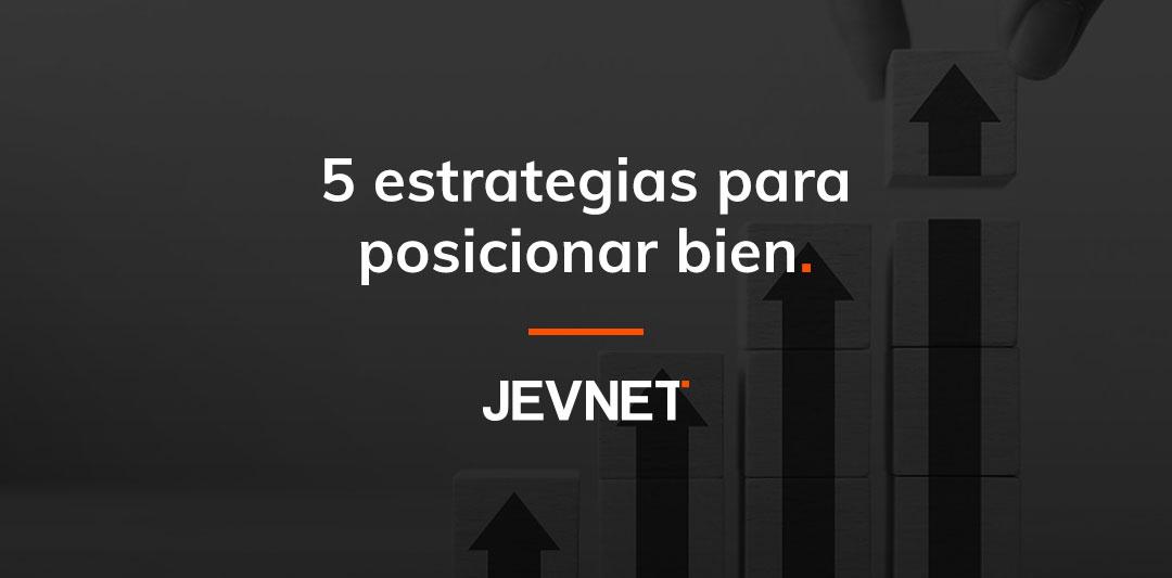 5 estrategias para posicionar